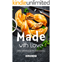 Made with Love: Family Empanada Recipes from Scratch