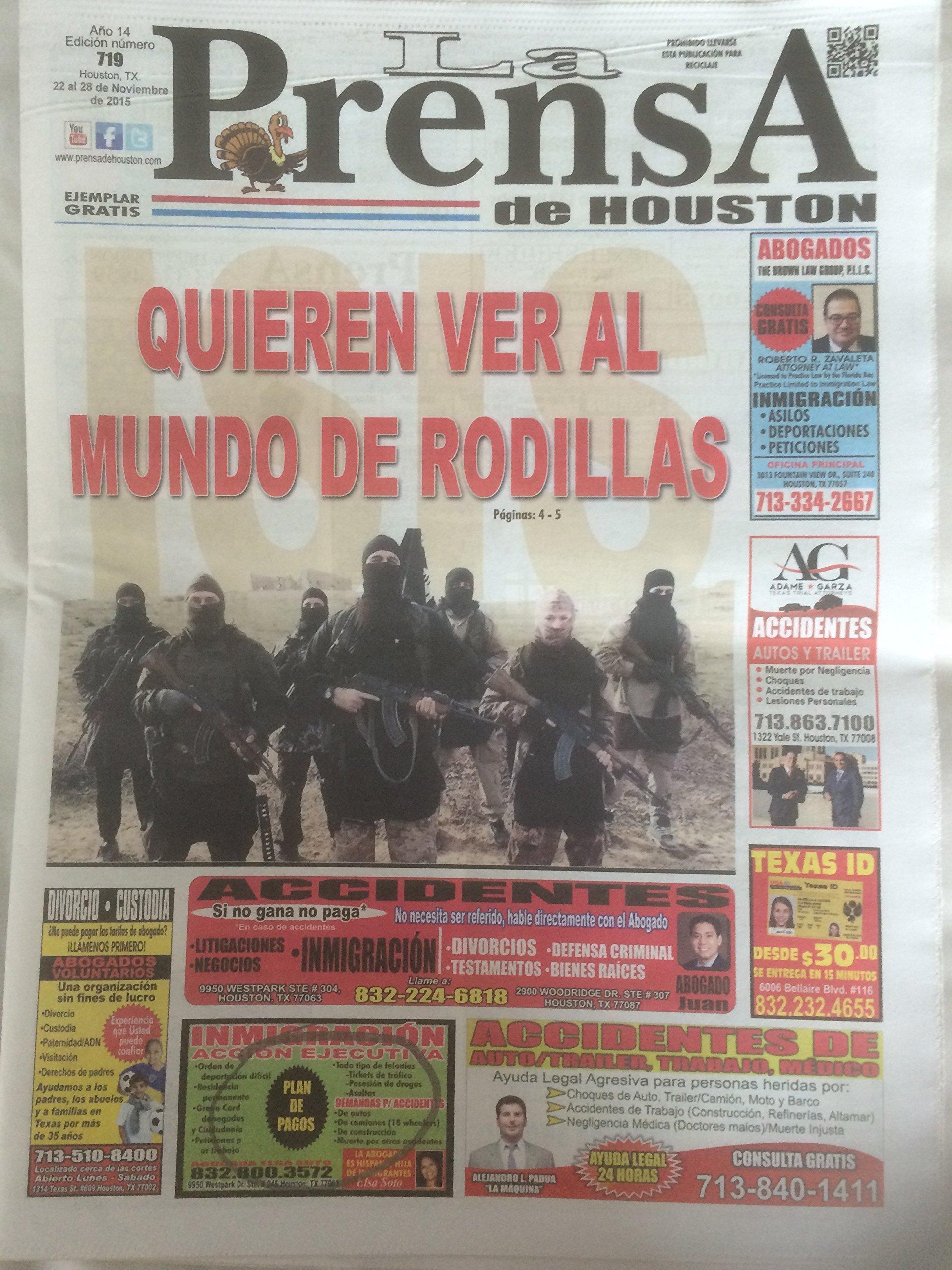 La Prensa de Houston: 22 noviembre 2015: Quieren ver al mundo de rodillas and various ebook