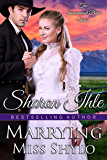 Marrying Miss Shylo (The Inconvenient Bride Series Book 2)