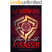 How to Shield an Assassin (Unholy Trifecta Book 1) (English Edition)