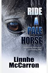 Ride A Pale Horse (The Riverwood Series Book 4) Kindle Edition