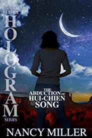 Hologram: The Abduction of Hui-Chien Song (English Edition)