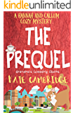THE PREQUEL - Grandma's Wedding Quilts: A Hannah and Callum Cozy Mystery