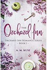 The Orchard Inn (Orchard Inn Romance Series Book 1) Kindle Edition