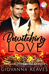 Bewitching Love: A Valentine Romance (Vale Valley Season 2 Book 12) Kindle Edition