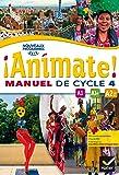 Animate Espagnol Cycle 4 - Manuel de l'élève - Nouveau programme 2016