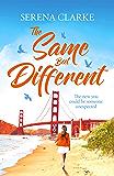 The Same But Different: A Near & Far Novel