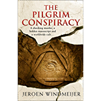 The Pilgrim Conspiracy: A thrilling action & adventure story! (English Edition)