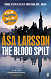 The Blood Spilt (Rebecka Martinsson Book 2)