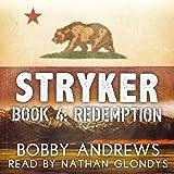 Redemption: Stryker, Book 4