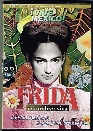 Amazon.com: Frida - Naturaleza Viva: Ofelia Medina, Juan ...