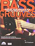 Bass Grooves: Develop Your Groove & Play Like the Pros in Any Style (Book/Online Audio)