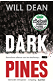 Dark Pines: 'Stylish, compelling and as chilling as a Swedish winter.' - Fiona Cummins (English Edition)