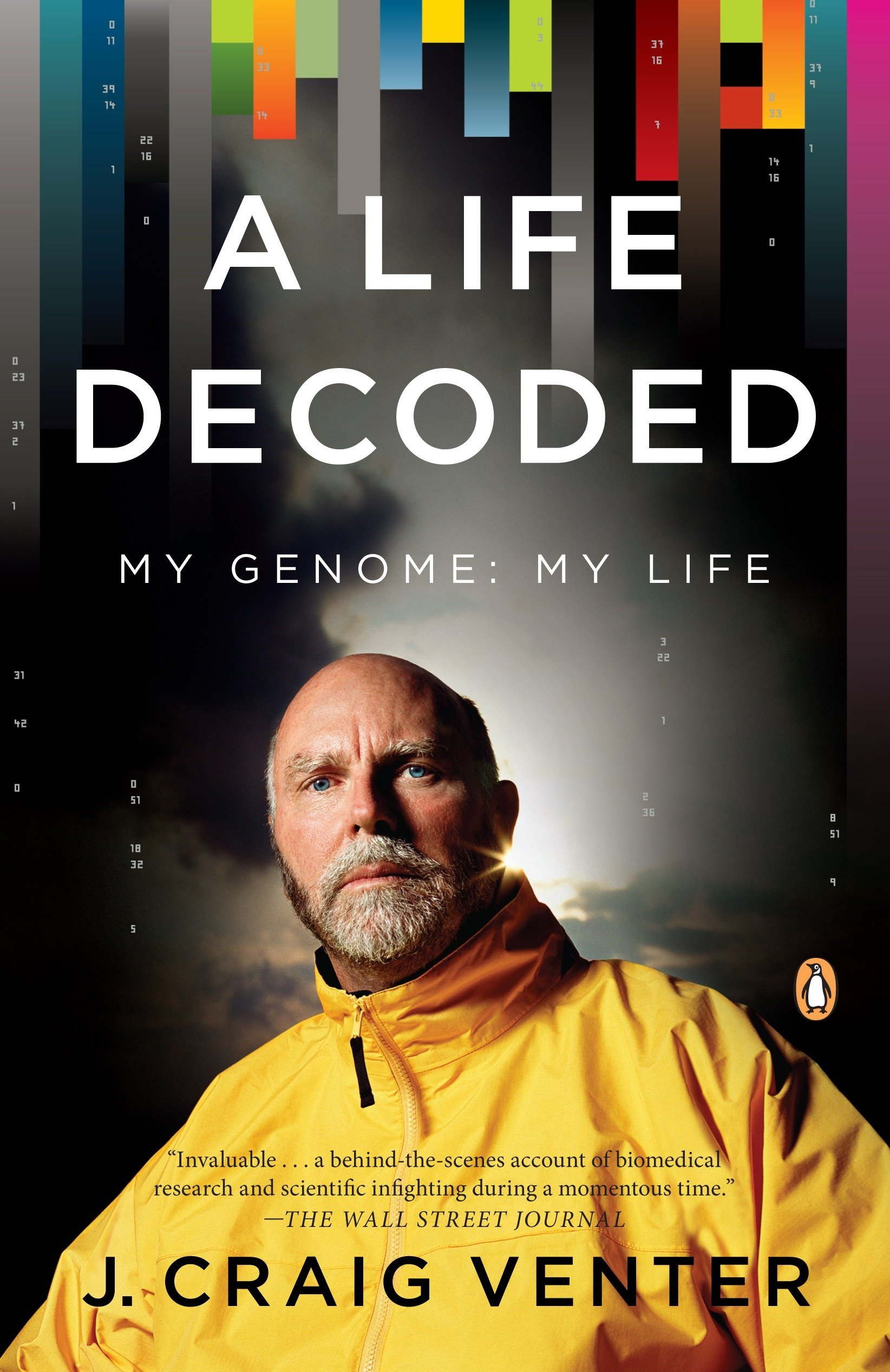 A Life Decoded: My Genome: My Life PDF