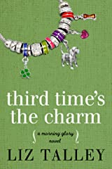 Third Time's The Charm (A Morning Glory Novel Book 4) Kindle Edition