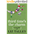 Third Time's The Charm (A Morning Glory Novel Book 4)