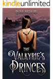 The Valkyrie's Princes (Jeweled Wings Book 1)