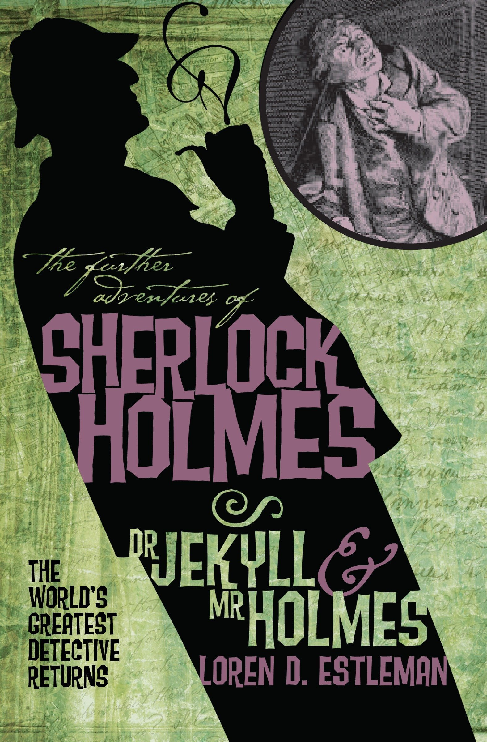 The Further Adventures of Sherlock Holmes: Dr. Jekyll and Mr. Holmes ebook