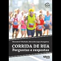 Corrida de rua: Perguntas e respostas