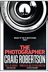 The Photographer: Longlisted for the McIlvanney Prize 2018 Paperback