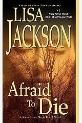 Afraid to Die (An Alvarez & Pescoli Novel Book 4) Kindle Edition