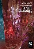 Le Cycle d'Alamänder T1, La Porte des Abysses