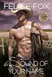 The Sound Of Your Name (Cameron Ranch Series Book 2) (English Edition)