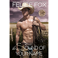 The Sound Of Your Name (Cameron Ranch Series Book 2)