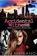 Accidental Witness (Morelli Family, #1)