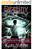 Destiny Of The Female Warrior (The Nephilim Warrior Series Book 2)