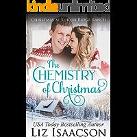 The Chemistry of Christmas: Glover Family Saga & Christian Romance (Shiloh Ridge Ranch in Three Rivers Romance Book 6)