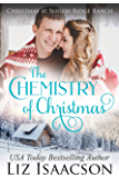 The Chemistry of Christmas: Glover Family Saga & Christian Romance (Shiloh Ridge Ranch in Three Rivers Romance Book 6)