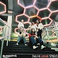 Foolish Loving Spaces (Amazon Signed Version)