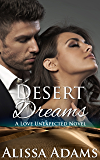 Desert Dreams (A Love Unexpected Novel)