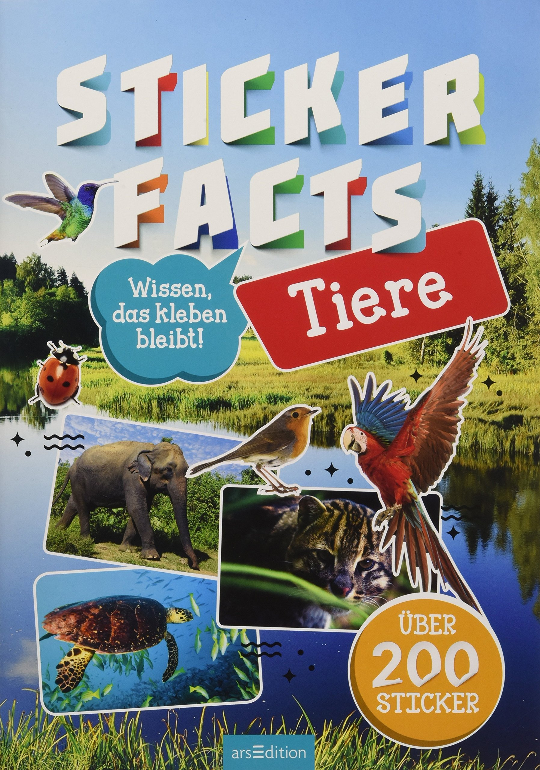 Stickerfacts Tiere: Mit über 200 Stickern Taschenbuch – 23. April 2018 Miriam Scholz arsEdition 3845823682 JUVENILE FICTION / General