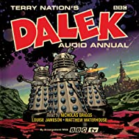 The Dalek Audio Annual: Dalek stories
