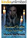 Awakened Within, A Lost Souls Novel: A Lost Souls Novel
