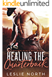 Healing the Quarterback (Wildhorse Ranch Brothers Book 2)