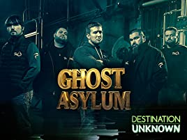Amazon com: Watch Ghost Asylum Season 3 | Prime Video
