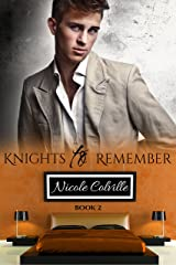 Knights to Remember: Book Two (Knight To Remember 2) Kindle Edition