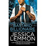 The Bastard Billionaire (Billionaire Bad Boys Book 3)