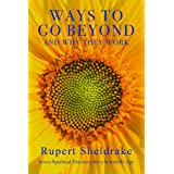 Ways to Go Beyond and Why They Work: Seven Spiritual Practices for a Scientific Age