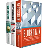 Blockchain: 3 Books - The Complete Edition On Bitcoin, Blockchain, Cryptocurrency And How It All Works Together In Bitcoin Mi