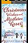 Christmas Wishes and Mistletoe Kisses: A feel good Christmas romance novel (English Edition)