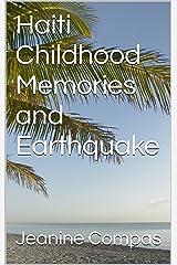 Haiti Childhood Memories and Earthquake Kindle Edition
