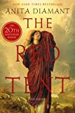 The Red Tent - 20th Anniversary Edition: A Novel