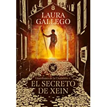 El secreto de Xein (Guardianes de la Ciudadela 2) (Spanish Edition) Nov 08, 2018