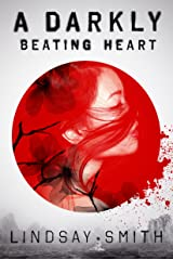 A Darkly Beating Heart Kindle Edition