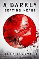 A Darkly Beating Heart (English