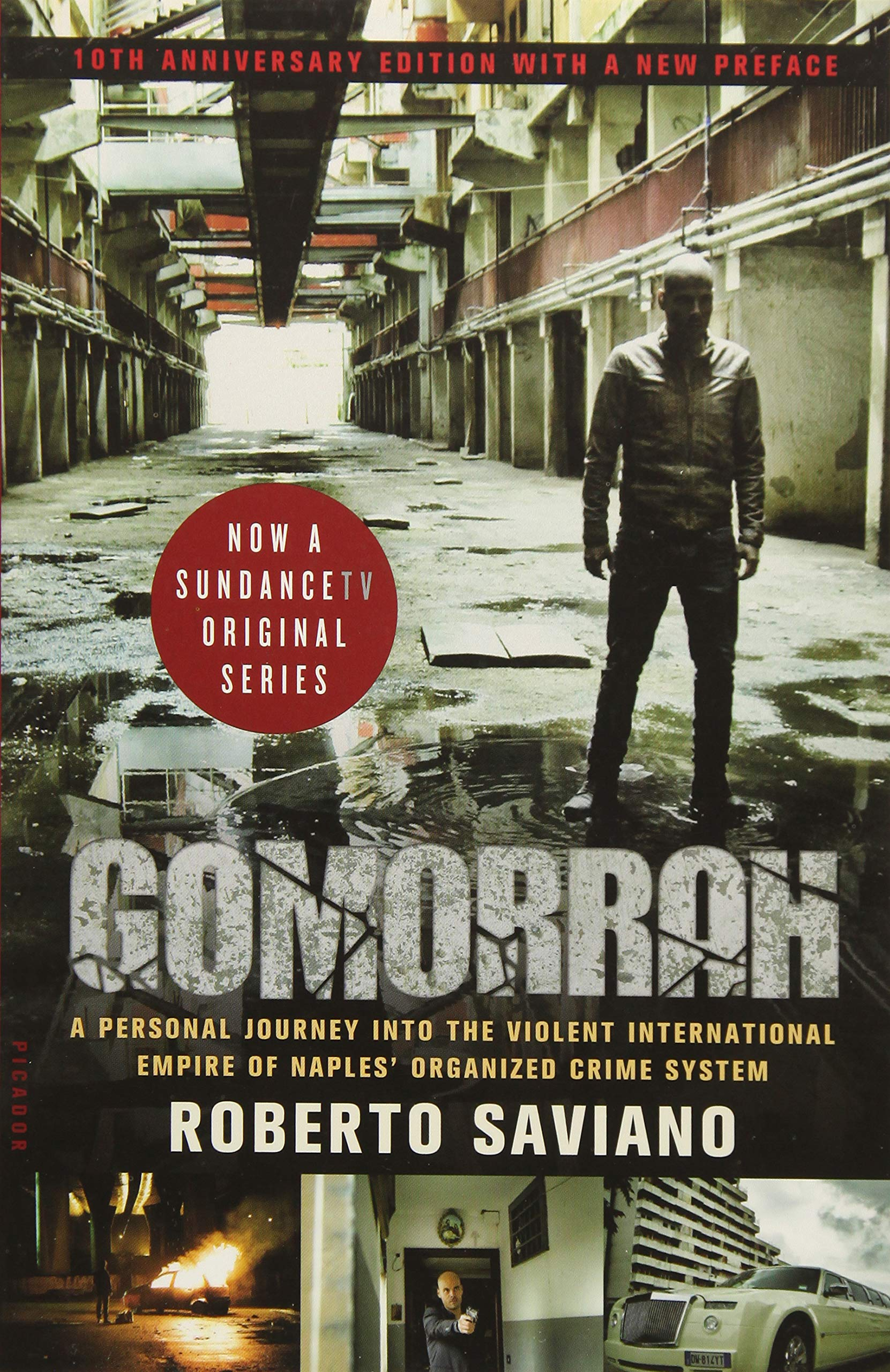 Gomorrah: A Personal Journey into the Violent International Empire of Naples' Organized Crime System (10th Anniversary Edition with a New Preface)